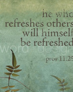 He-who-refreshes-otherswill-himself-be-refreshed